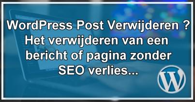 WordPress Post Verwijderen