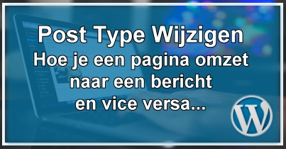 WordPress Post Type Wijzigen