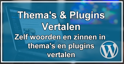 WordPress Thema's & Plugins Vertalen