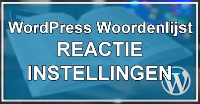 WordPress Reactie Instellingen