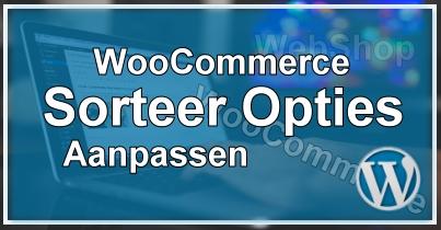 WooCommerce Sorteer Opties Aanpassen