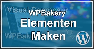 WPBakery Elementen Maken