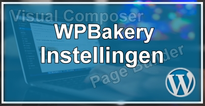 WPBakery Instellingen