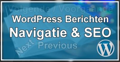 WordPress Berichten Navigatie en SEO