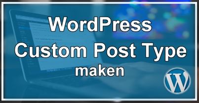 WordPress Custom Post Type Maken