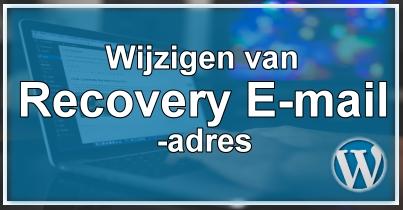 WordPress Recovery E-mailadres Wijzigen